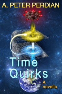 Time Quirks by A. Peter Perdian