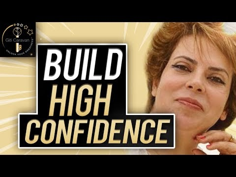 How To Build Habits of Confident Thinking in Yourself | Self Confidence Advice By-Giti Caravan