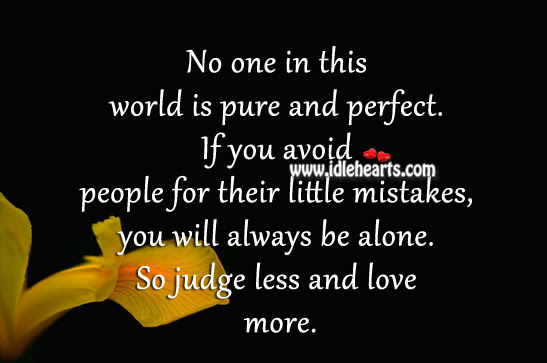 No One Is Perfect Love Quotes