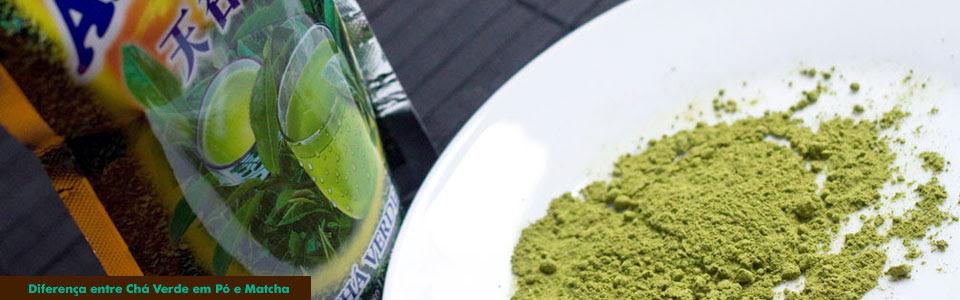 Diferença entre Chá Verde em Pó e Matcha