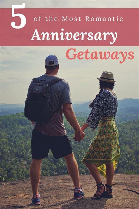 Best 25  Anniversary getaways ideas on Pinterest