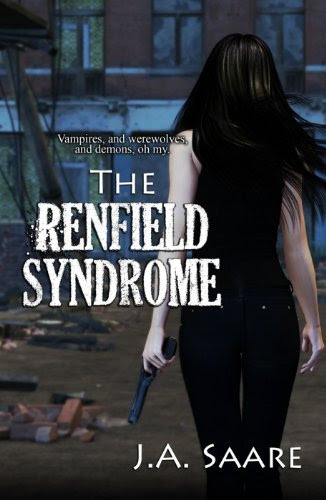The Renfield Syndrome (Rhiannon's Law, Book Two) by J.A. Saare