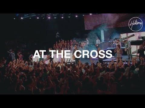 At the Cross Lyrics - Hillsong Worship