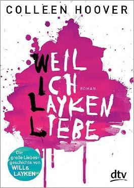 http://s3-eu-west-1.amazonaws.com/cover.allsize.lovelybooks.de/Weil-ich-Layken-liebe-9783423715621_xxl.jpg