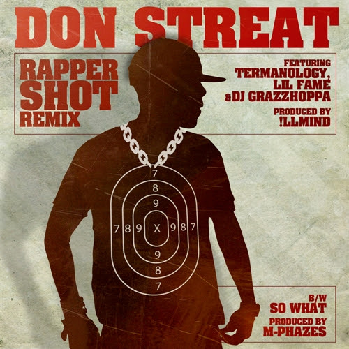 Video - Don Streat - Rapper Shot (REMIX) ft. Lil Fame & Termanology (produced by Illmind)