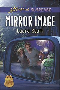 Mirror Image by Laura Scott