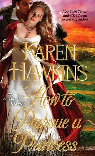 How to Pursue a Princess (The Duchess Diaries) by Karen Hawkins