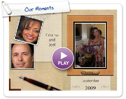 Click to play this Smilebox photobook: Our Moments