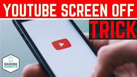 How To Listen To Youtube With Screen Off