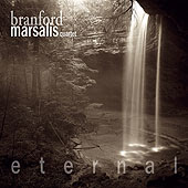 Branford Marsalis Quartet - 'Eternal'