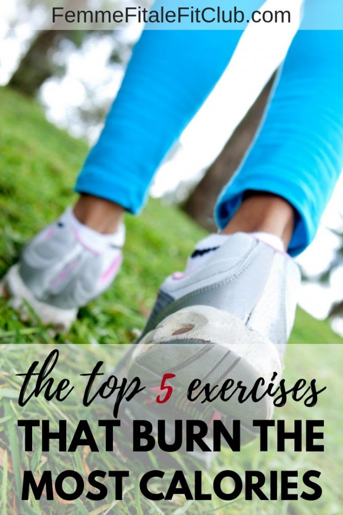 Femme Fitale Fit Club BlogThe Top 5 Exercises that Burn ...