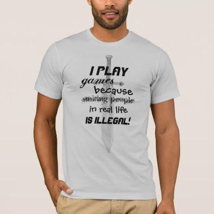 I Play Games Gamer Geek Sword Shirt