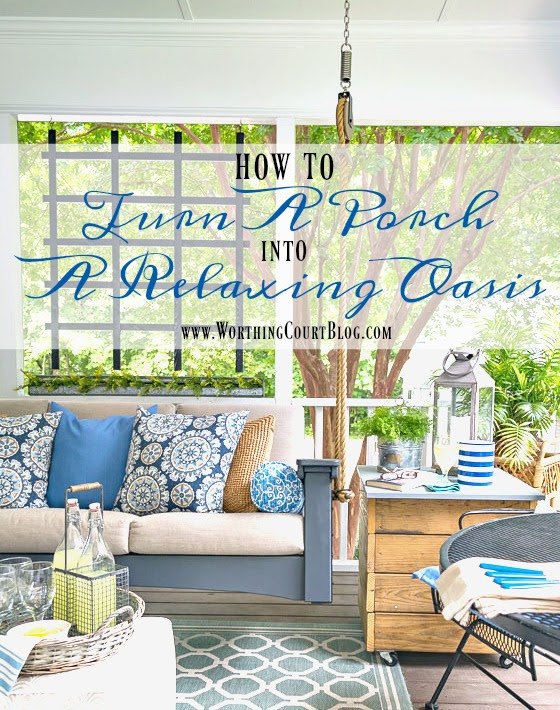 Make a Screened in Porch a Relaxing Oasis | Worthing Court