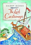 The Last Castaways by Harry Horse: Book Cover