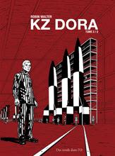 KZ Dora T.2 par Robin Walter - Histoire (janvier 2012)