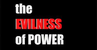 The Evilness of Power (2008)