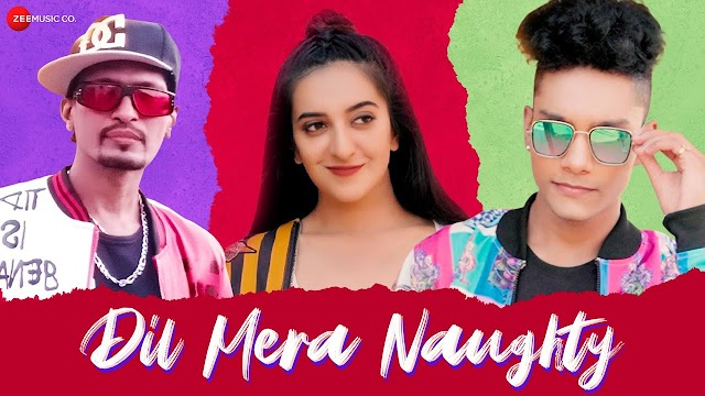 Dil Mera Naughty lyrics - DH Hrmony   Swapnanil Bhadra