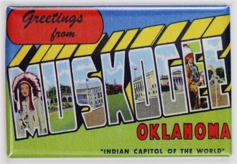 Greetings From Muskogee Oklahoma Postcard FRIDGE MAGNET