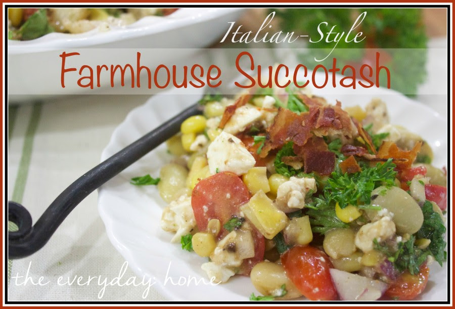 Farmhouse-Succotash-Recipe  The Everyday Home  www.everydayhomeblog.com (1)