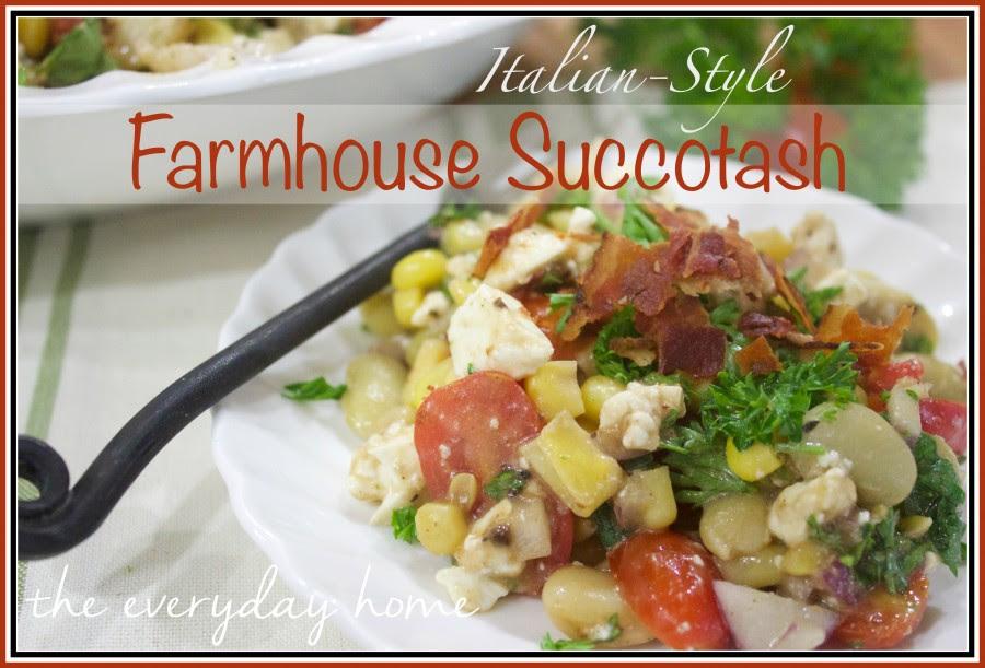 Farmhouse-Succotash-Recipe  The Everyday Home  www.everydayhomeblog.com (1)