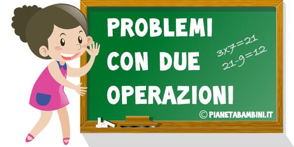 20 Problemi con Due Operazioni per la Scuola Primaria ...