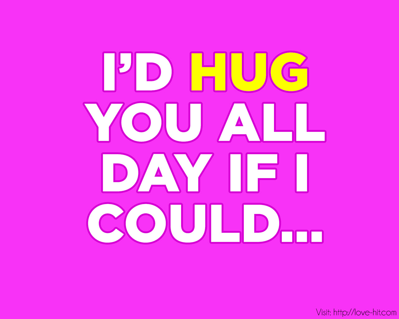 Quotes About Hug You 89 Quotes