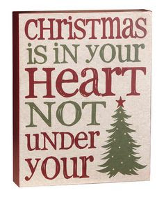Another great find on #zulily! 'Christmas is in Your Heart' Box Sign by Blossom Bucket #zulilyfinds