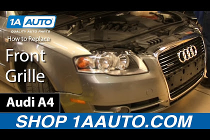 2007 Audi A4 Front Grill Removal