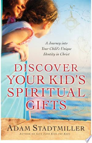 Free Download Children's Books Discover Your Kid's Spiritual Gifts
