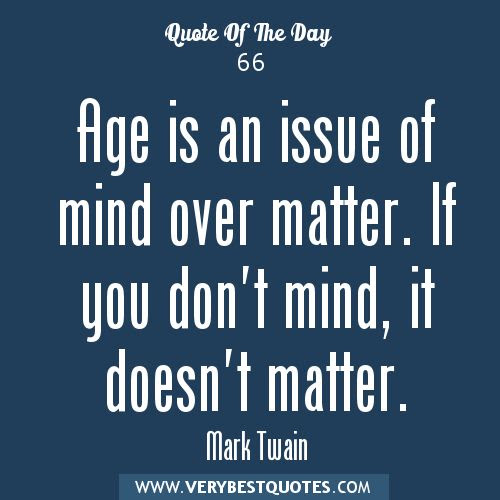 Quotes About Age Difference Not Mattering 14 Quotes