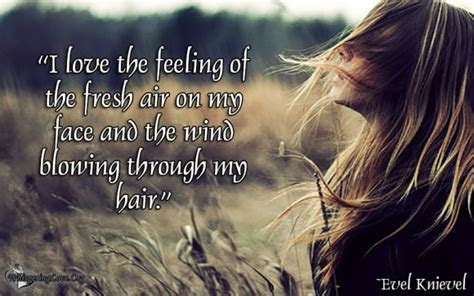 Wind In My Hair Quotes