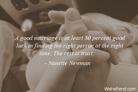 Nanette Newman Quote A Good Marriage Is At Least 80 Percent Good