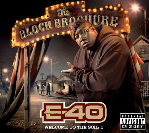 E-40 - The Block Brochure - Welcome To The Soil Vol. 1 Download Album