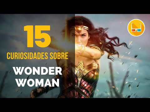 15 Curiosidades sobre WONDER WOMAN