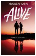 Title: Alive, Author: Chandler Baker