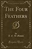 The Four Feathers, by A.E.W. Mason