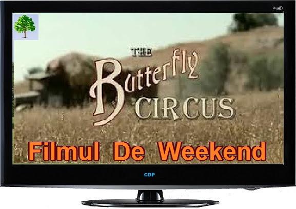 filmul de weekend Byutterfly Circus