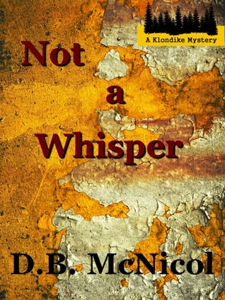 Not a Whisper by Donna B. McNicol