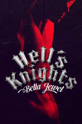 Hell's Knights (The MC Sinners Series) by Bella Jewel