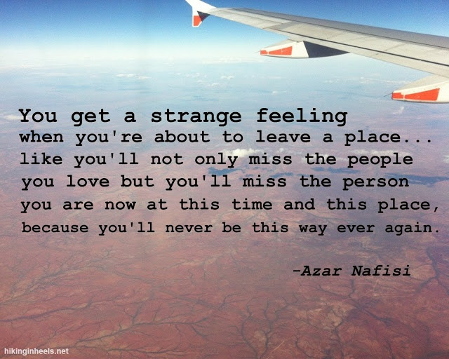 Quotes About Leaving A Place 49 Quotes