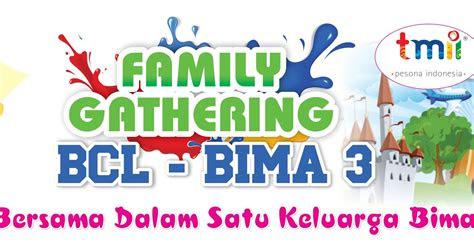 spanduk family gathering bcl bima  agen