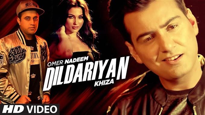 Dildariyan Lyrics – Omer Nadeem, Khiza