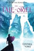 The Tale of Oriel (Tales of the Kingdom Series #3)