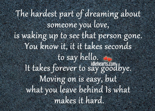 The Hardest Part Of Dreaming About Someone You Love Is Waking Up To