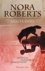 Bracia krwi - Nora Roberts