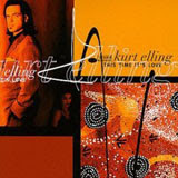 Kurt Elling, This Time It's Love
