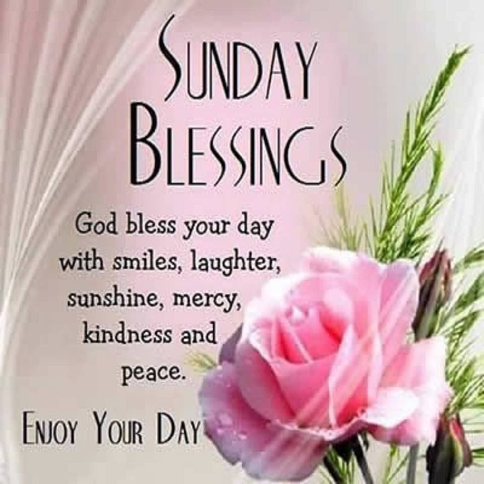 Sunday Blessings God Bless Your Day Pictures Photos And Images For