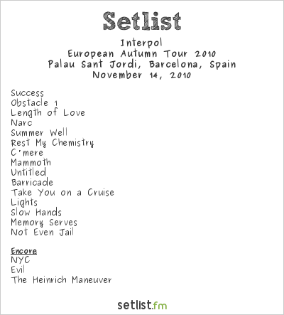 Interpol Setlist Club San Jordi, Barcelona, Spain, European Autumn Tour 2010