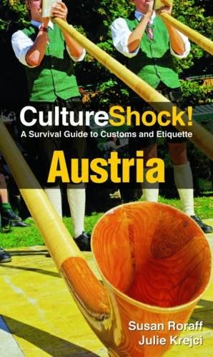Culture Shock! Austria: A Survival Guide to Customs and Etiquette