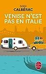 Venise n\'est pas en Italie par Ivan Calbérac